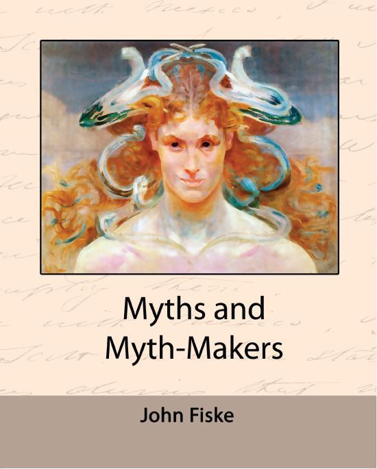 Myths and Myth-Makers EB9781438544922