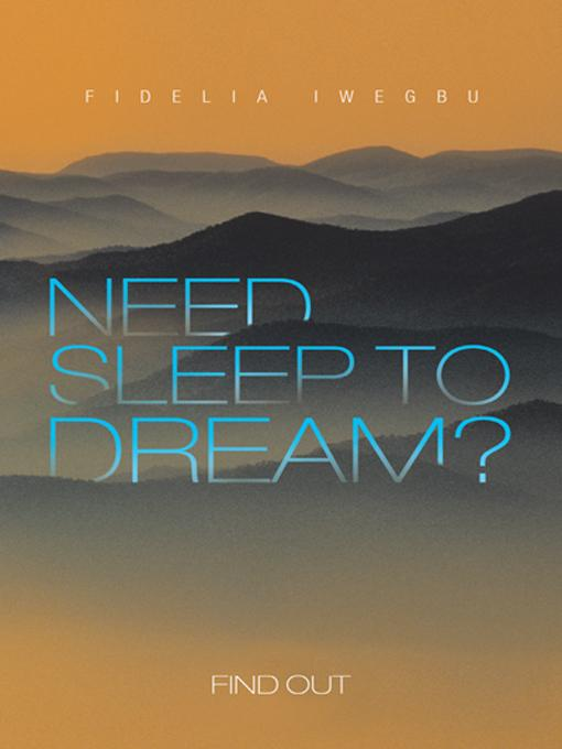 NEED SLEEP TO DREAM?: Find Out EB9781475926392