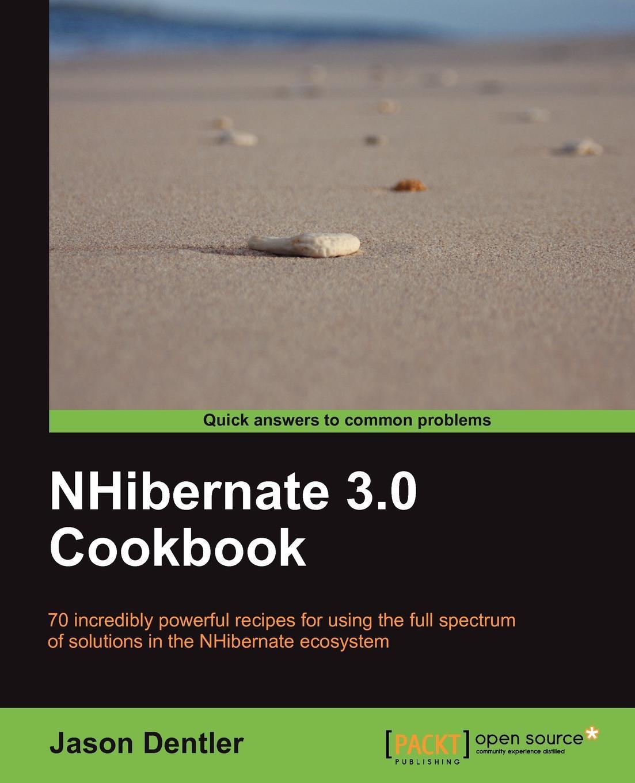 NHibernate 3.0 Cookbook EB9781849513050