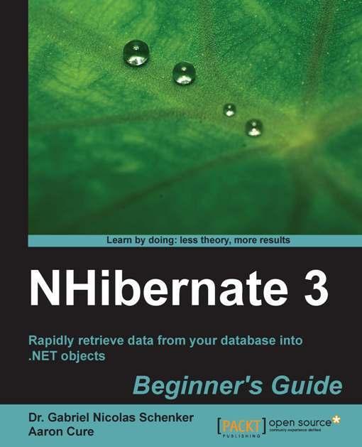 NHibernate 3 Beginner's Guide EB9781849516037