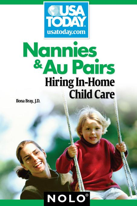 Nannies & Au Pairs: Hiring In-Home Child Care EB9781413315301
