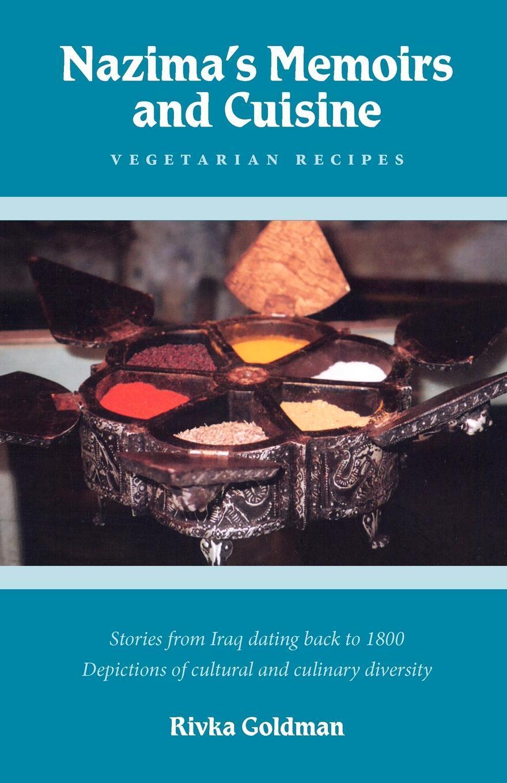 Nazima's Memoirs and Cuisine EB9781770675162