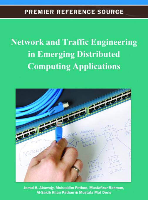 Network and Traffic Engineering in Emerging Distributed Computing Applications EB9781466618893