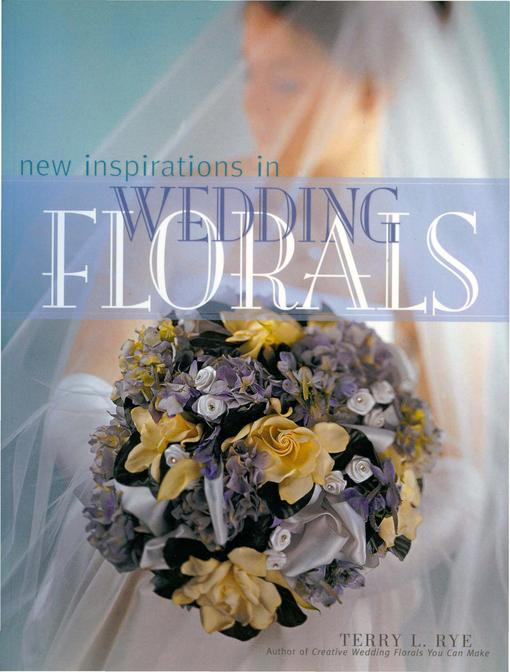 New Inspirations in Wedding Florals EB9781440319365