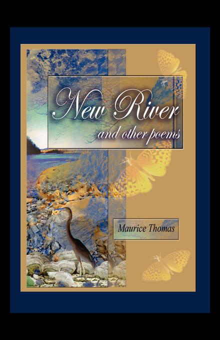 New River and Other Poems EB9781607469629