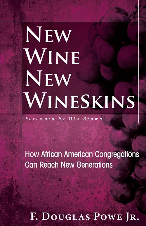New Wine, New Wineskins EB9781426756160