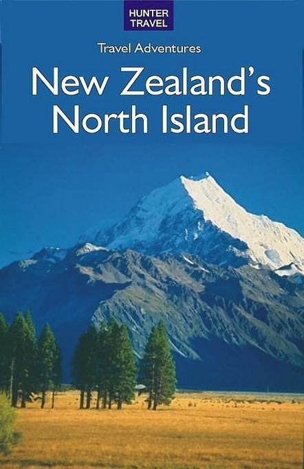 New Zealand's North Island EB9781588438768