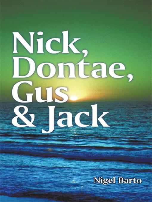 Nick, Dontae, Gus & Jack