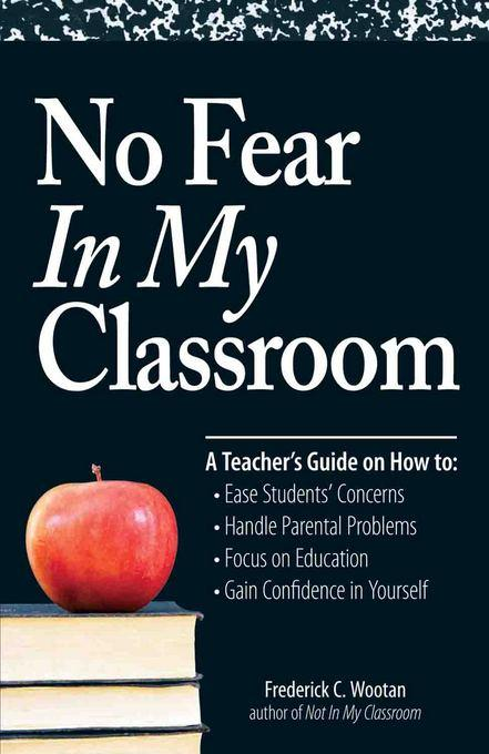 No Fear In My Classroom EB9781440520044