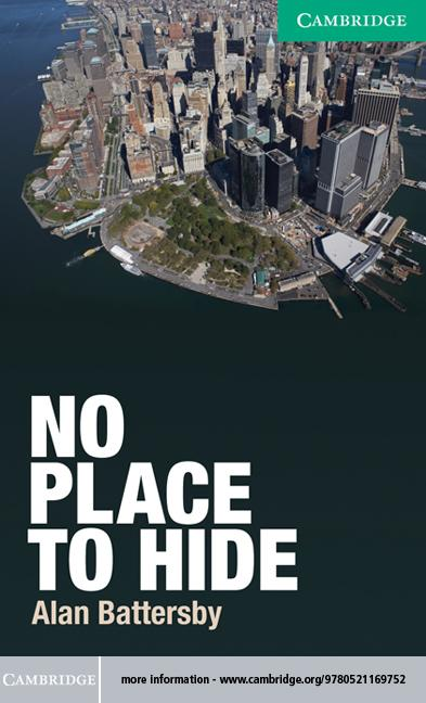 No Place to Hide Level 3 Lower-intermediate EB9781139065504