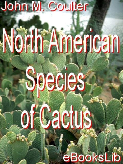 North American Species of Cactus EB9781554499243