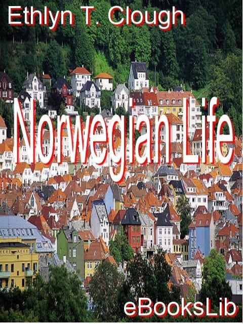 Norwegian Life EB9781412159739