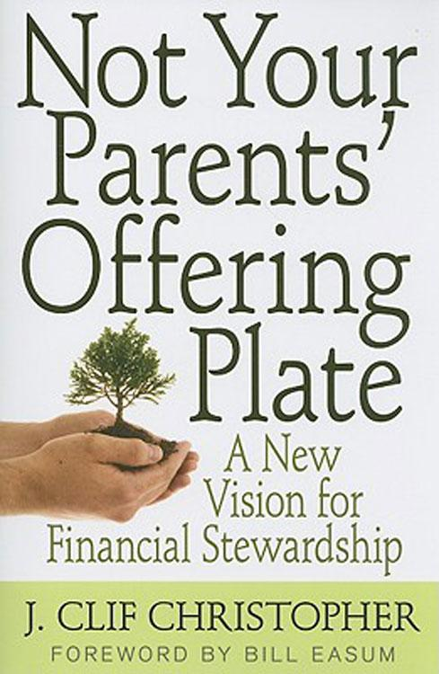 Not Your Parents' Offering Plate EB9781426723384