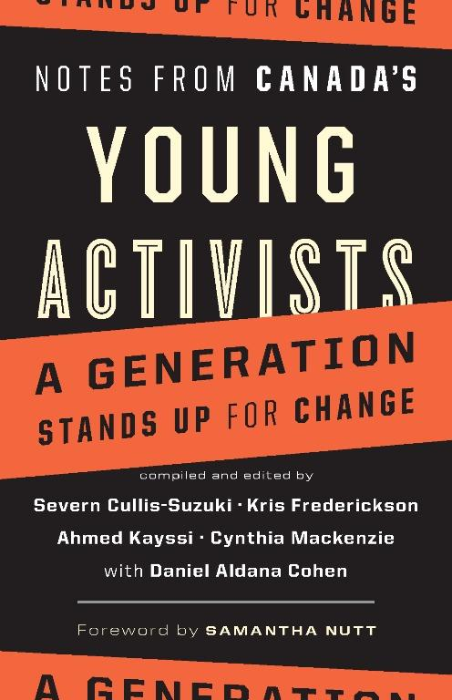 Notes from Canada's Young Activists: A Generation Stands Up for Change EB9781926685335