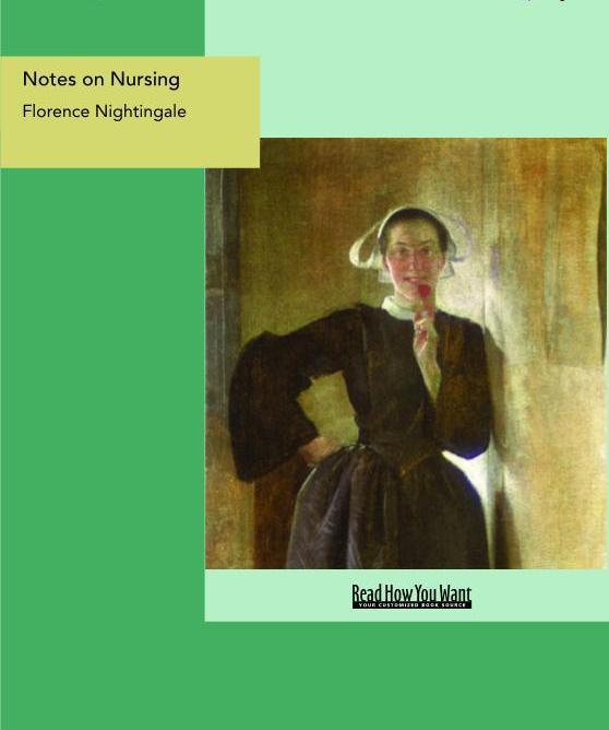 Notes on Nursing: What It Is, and What It Is Not EB9781458702999