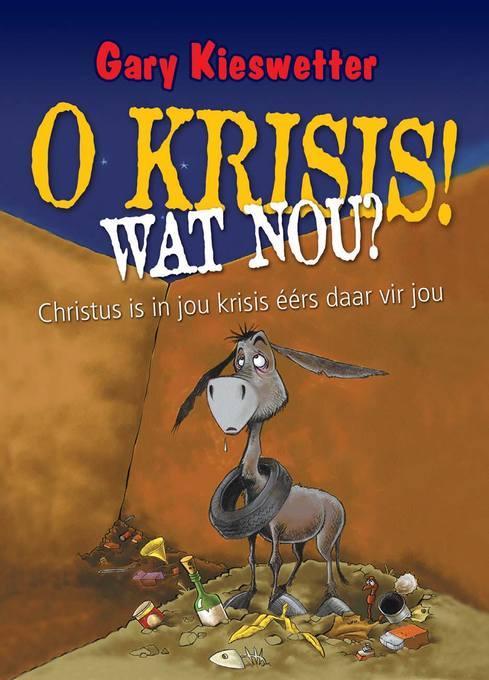 O Krisis, wat nou EB9781415310519