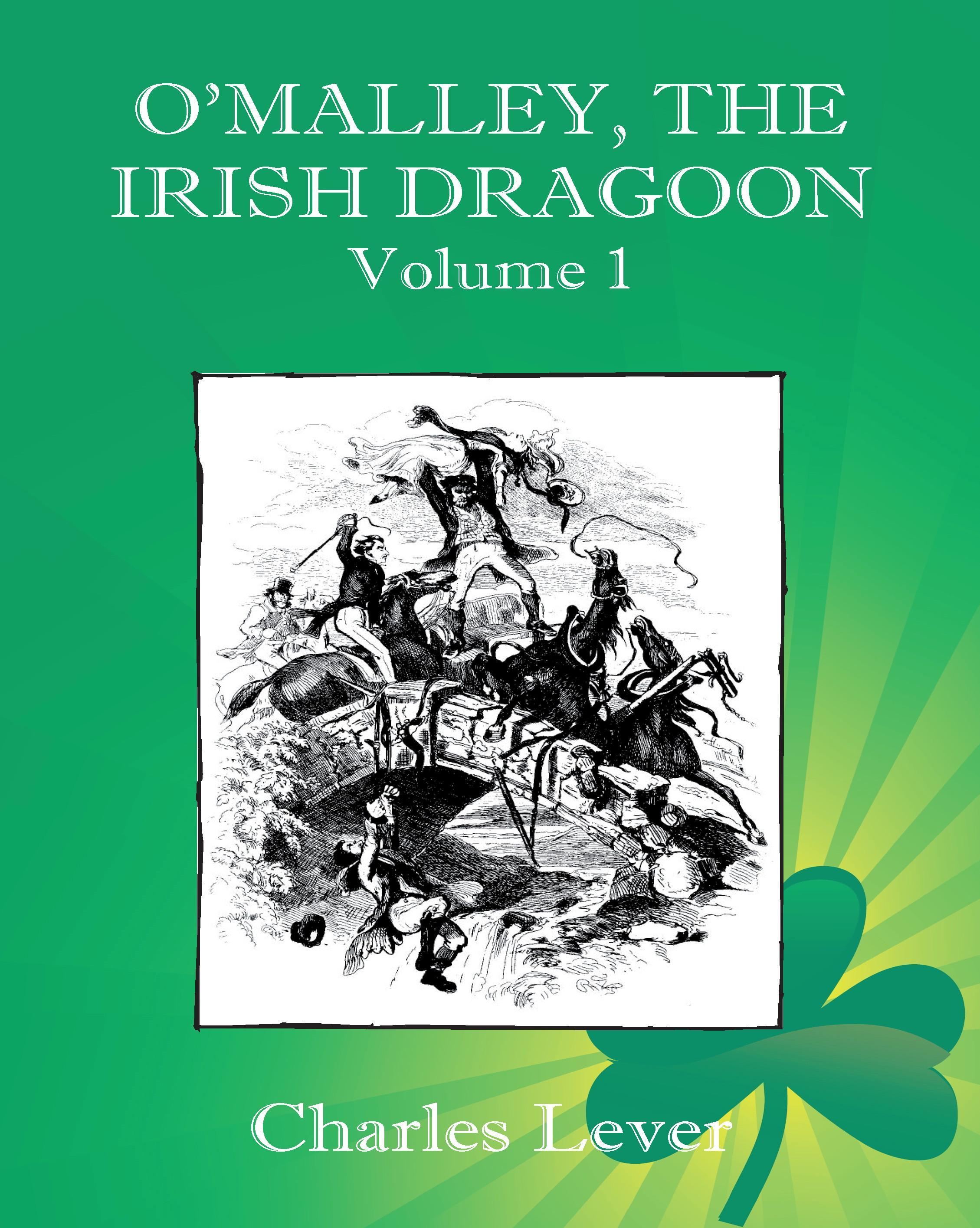 O'Malley, the Irish Dragoon - Vol. 1 EB9781611790757