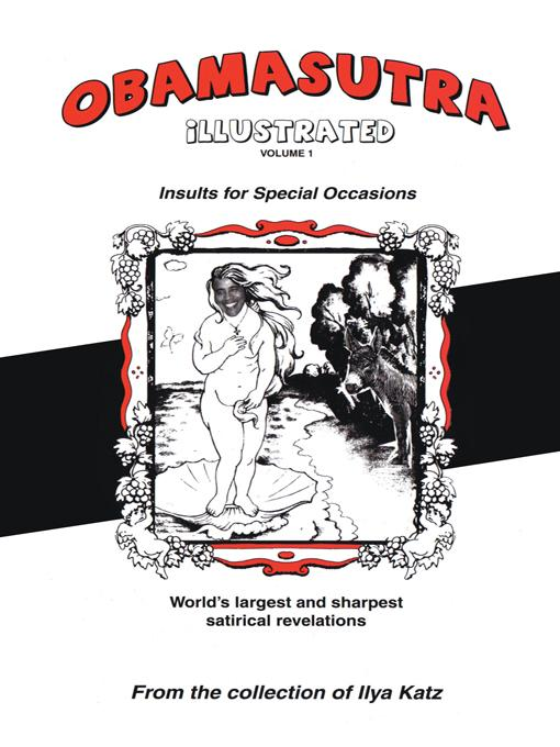 Obamasutra: Volume 1: Insults for Special Occasions EB9781462068241