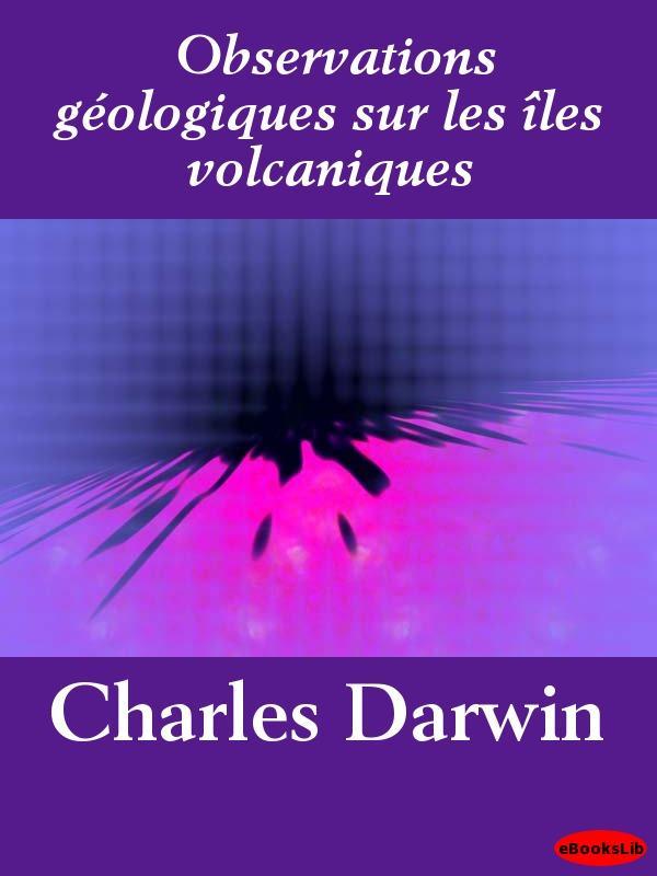 Observations g?ologiques sur les ?les volcaniques EB9781412182973