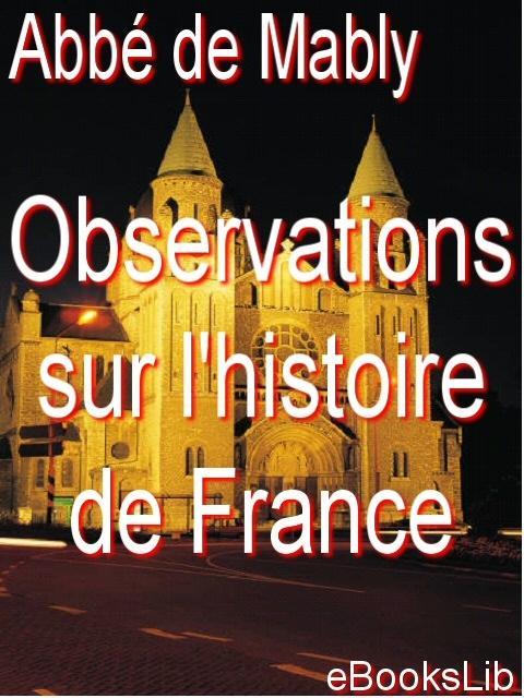 Observations sur l'histoire de France EB9781412121064