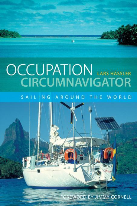 Occupation Circumnavigator: Sailing Around the World EB9781408197912
