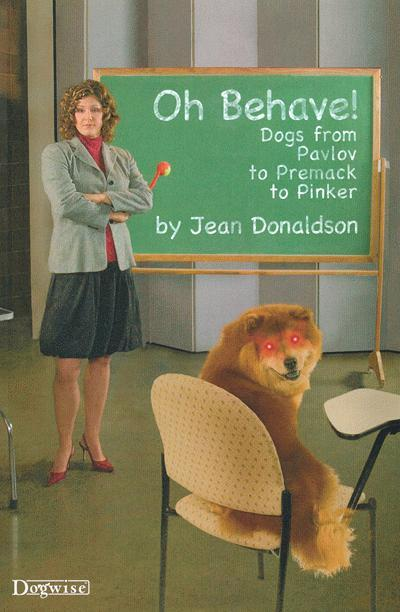Oh Behave!: Dogs from Pavlov to Premack to Pinker EB9781929242993