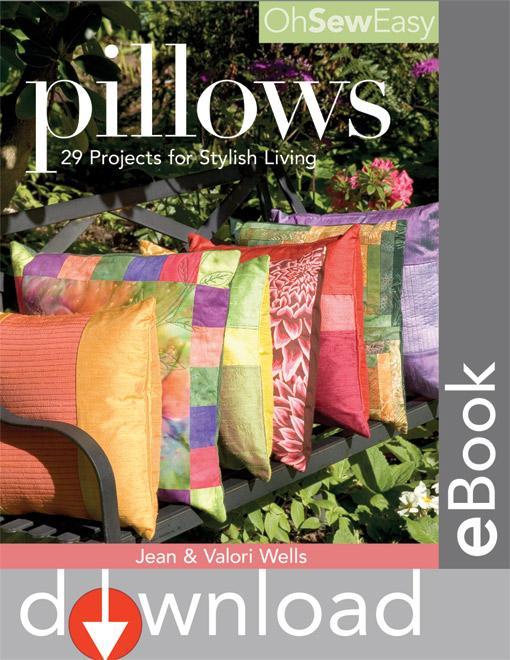 Oh Sew Easy? Pillows: 29 Projects for Stylish Living EB9781607050025