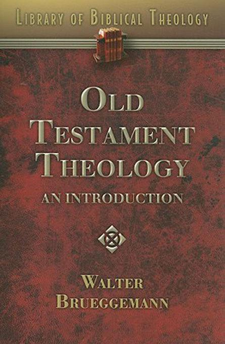 Old Testament Theology: An Introduction EB9781426723407