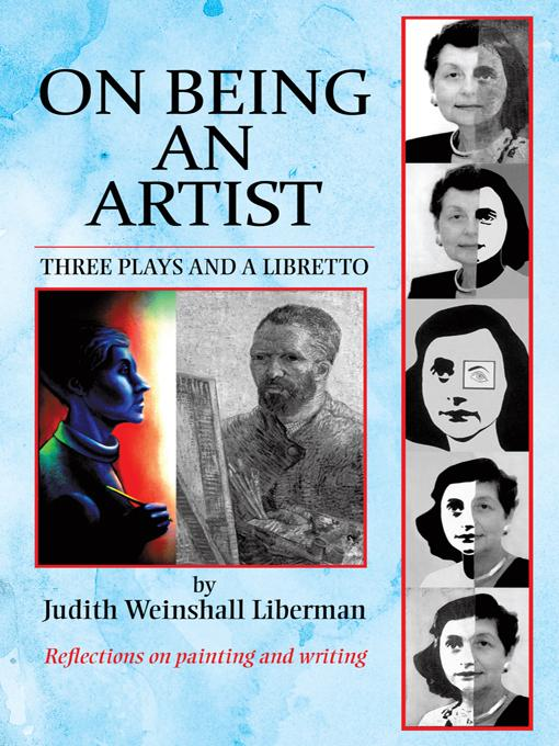 On Being an Artist: Three Plays and a Libretto EB9781469732275