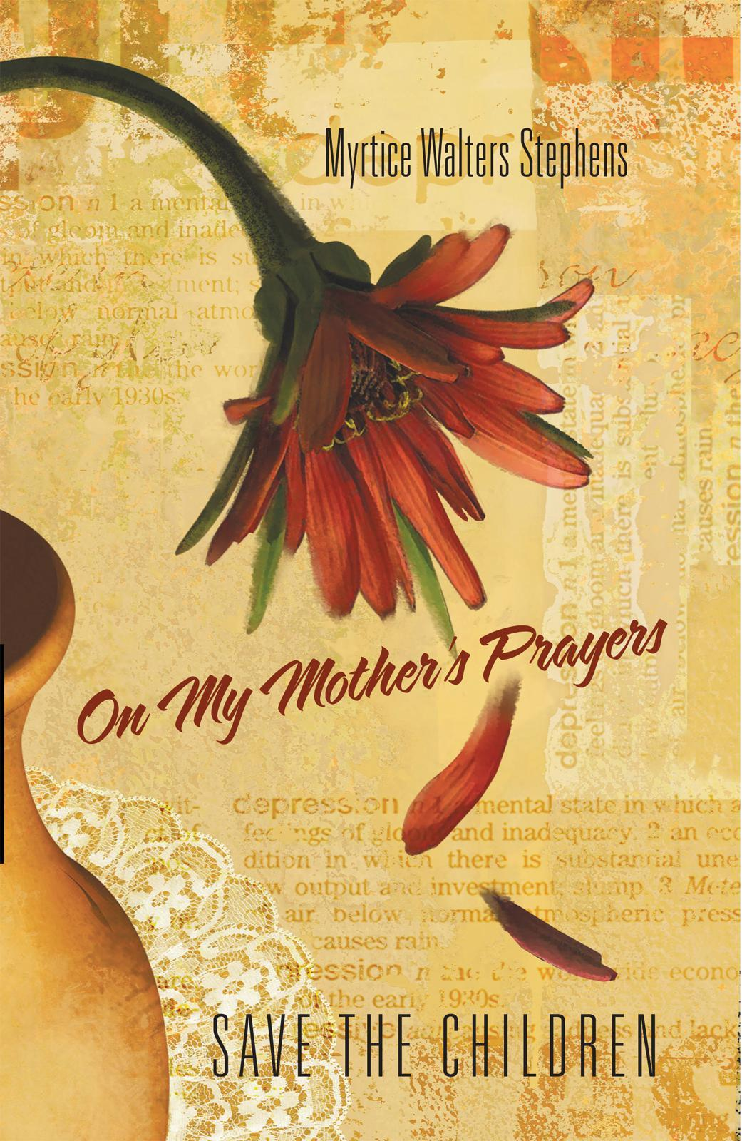 On My Mother's Prayers: Save The Children EB9781462030699