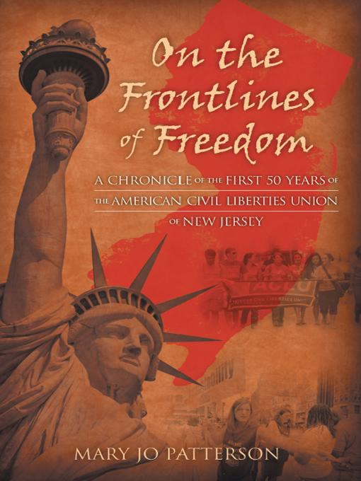 On the Frontlines of Freedom: A Chronicle of the First 50 Years of the American Civil Liberties Union of New Jersey EB9781469760926