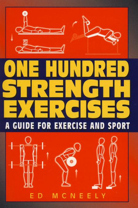 One Hundred Strength Exercises EB9781580805506