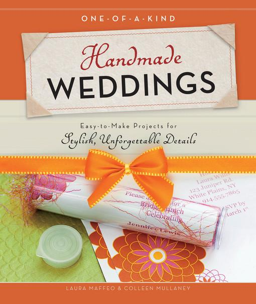 One-of-a-Kind Handmade Weddings EB9781610581233