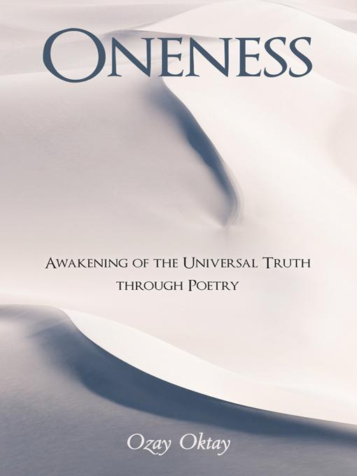 Oneness: Awakening of the Universal Truth through Poetry EB9781452549965