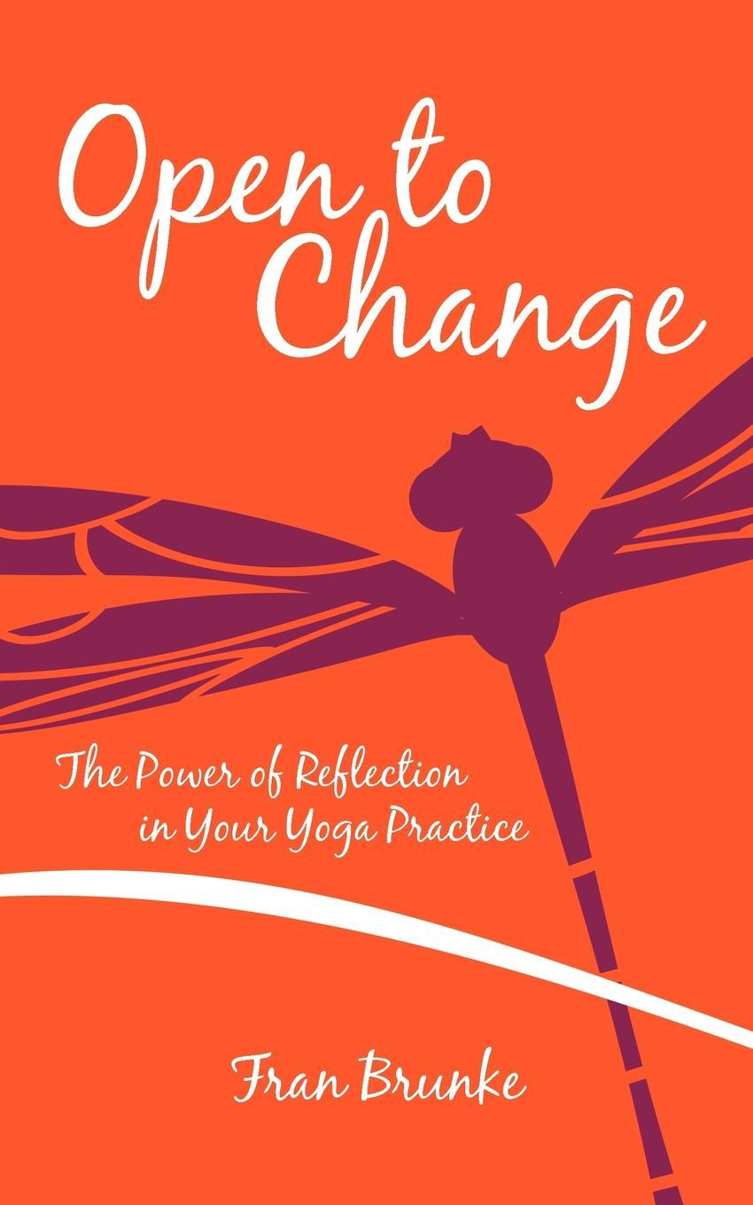 Open to Change: The Power of Reflection in Your Yoga Practice