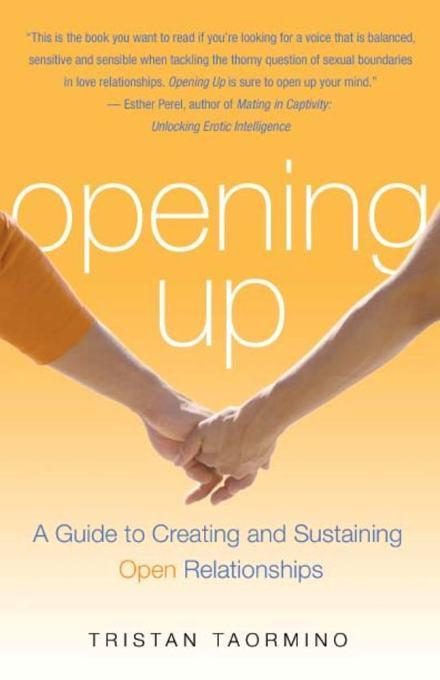 Opening Up: A Guide To Creating and Sustaining Open Relationships EB9781573444972
