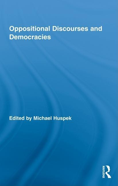 Oppositional Discourses and Democracies EB9781135226954