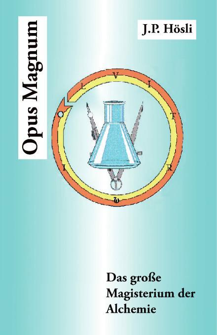 Opus Magnum: Das Gro?e Magisterium der Alchemie EB9781425199180