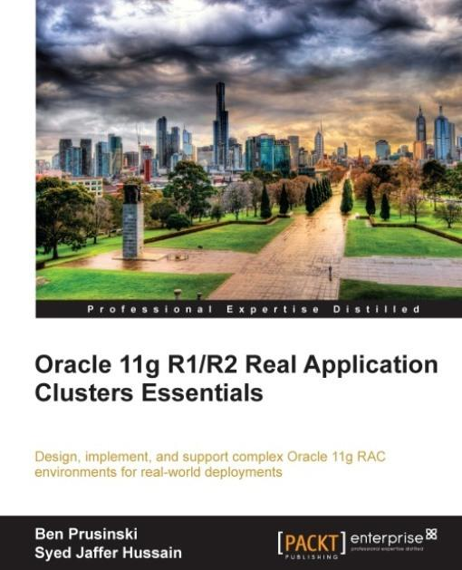 Oracle 11g R1/R2 Real Application Clusters Essentials EB9781849682671