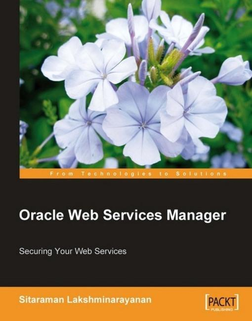 Oracle Web Services Manager EB9781847193841
