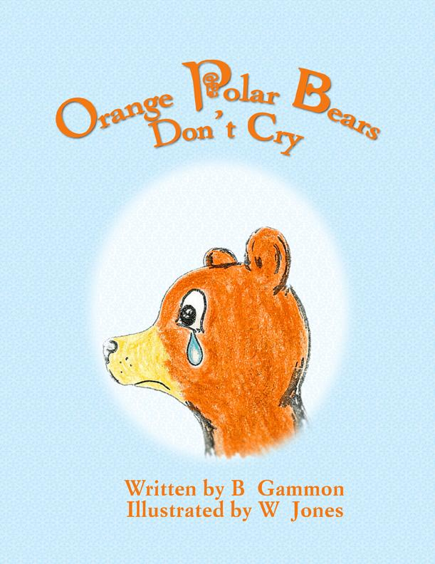 Orange Polar Bears Don't Cry EB9781606931349