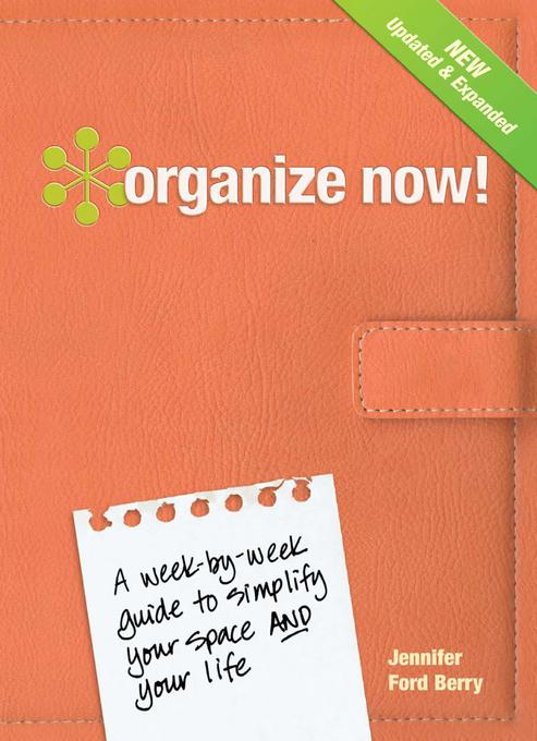Organize Now! Revised Edition EB9781440313851