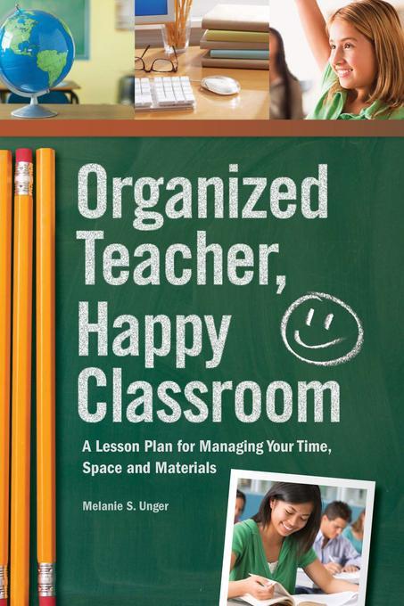 Organized Teacher, Happy Classroom EB9781440319068