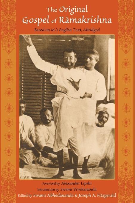 Original Gospel of Ramakrishna: Based in M's English Text, Abridged EB9781936597161