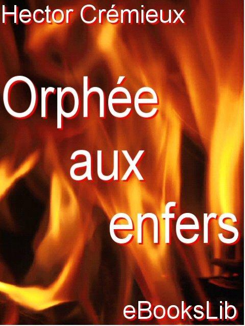 Orph?e aux enfers EB9781412172721