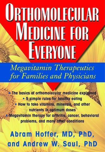 Orthomolecular Medicine for Everyone EB9781458701367