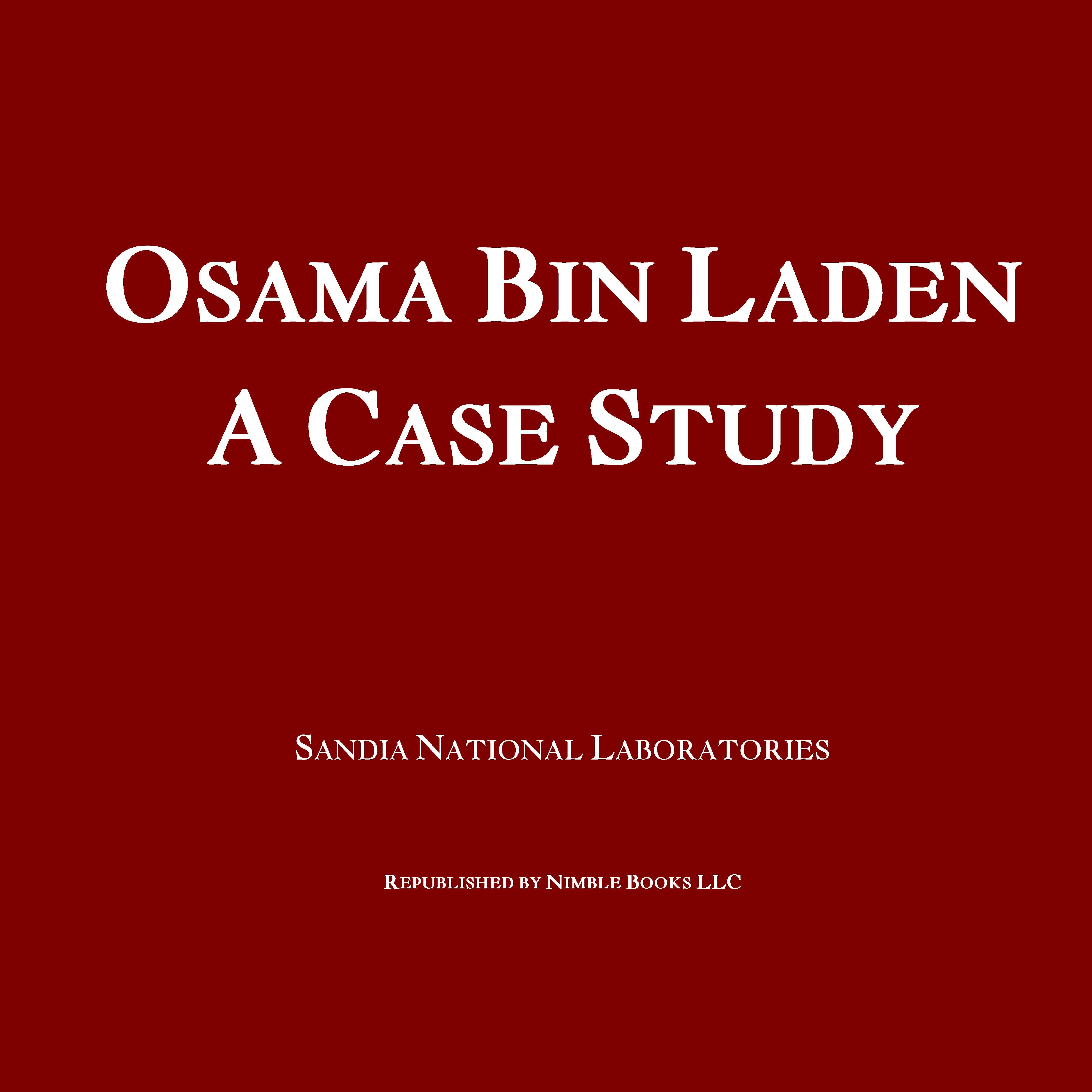 Osama Bin Laden: A Case Study EB9781608881277
