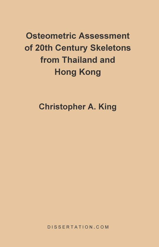Osteometric Assessment of 20th Century Skeletons from Thailand and Hong Kong EB9781599420110
