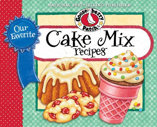 Our Favorite Cake Mix Recipes EB9781620930403