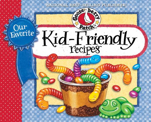 Our Favorite Kid Friendly Recipes EB9781620930410